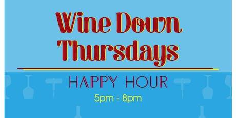 Wine Down Thursdays (1/2 Off Wine Bottles) tickets