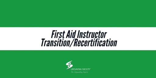 First Aid Instructor Transition/Recertification - Coquitlam