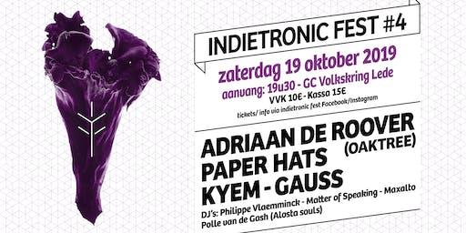 INDIETRONIC FEST #4   GAUSS-KYEM-PAPER HATS-ADRIAAN DE ROOVER