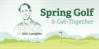 Friends of Jim Langlas Spring Golf & Get-Together