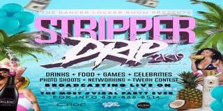 STRIPPER DRIP 2K19