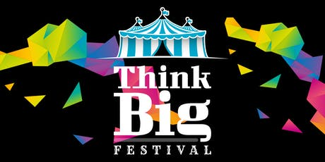 Think Big Festival 2019 tickets