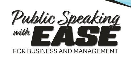 Public Speaking with EASE tickets