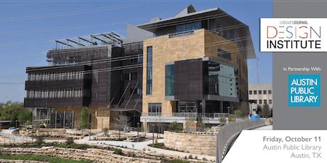 Library Journal Design Institute 2019 - Austin, TX tickets