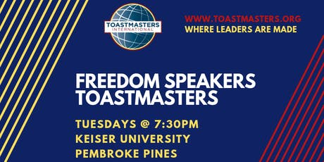 Freedom Speakers Toastmasters Weekly Meeting tickets