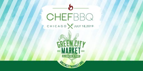 2019 Green City Market Chef BBQ tickets