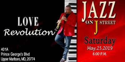 "Jazz on J Street ""Love Revolution"""