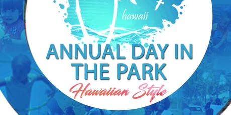 CST's 6th Annual Day In The Park (Welcome To Hawaii) tickets