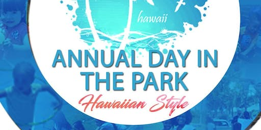 CST's 6th Annual Day In The Park (Welcome To Hawaii)