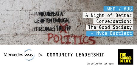 A Night of Better Conversation: The Good Society – Myke Bartlett tickets