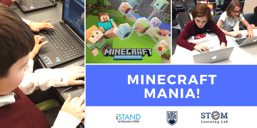 KELOWNA: Minecraft Mania! (Summer Camp - Grades 4-6) 2019
