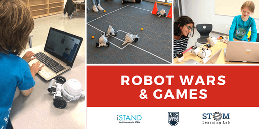 KELOWNA: Robot Wars & Games (Summer Camp - Grades 4-6) 2019
