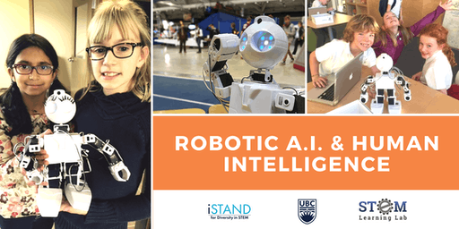 KELOWNA: Robotic A.I. and Human Intelligence (Summer Camp - Grades 4-6)