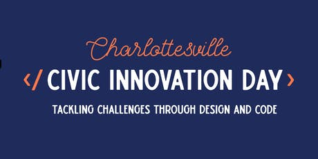 Charlottesville Civic Innovation Day - 2019 tickets