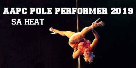 AAPC Pole Performer 2019 - SA Heat tickets