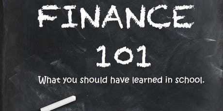 Finance 101: Things They Didn't Teach You in School tickets