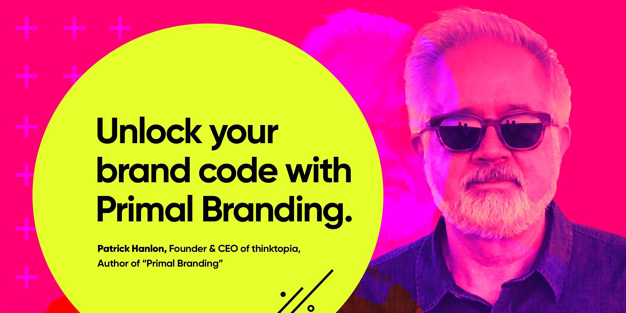 Unlock Your Brand Code with Primal Branding