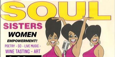 SOUL SISTERS |  rhythm and poetry | MAY 23rd