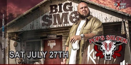 """BIG SMO""  At Pops Saloon ...Saturday, July 27 tickets"