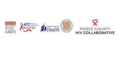 HIV: Intersections of Culture, Health & Equity Institute Tacoma