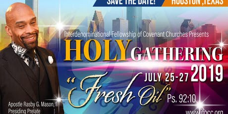 "Holy Gathering 2019 ""Fresh Oil"" tickets"