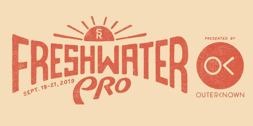 Freshwater Pro Presented by Outerknown - Sept. 20 & 21