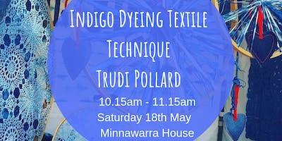 Indigo Dyeing Textile Technique -Trudi Pollard (60min)