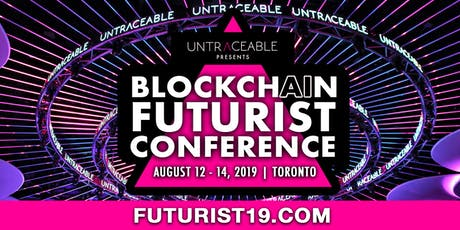 2019 Blockchain Futurist Conference  billets
