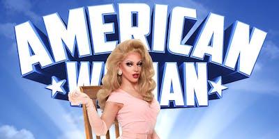 Miz ******* One Woman Show - American Woman - Brisbane