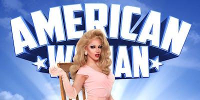 Miz ******* One Woman Show - American Woman - Melbourne