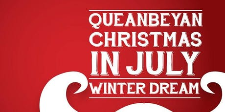 Queanbeyan Christmas in July - Winter Dream  tickets
