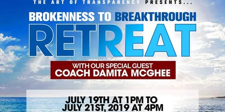 Brokenness To Breakthrough Retreat tickets
