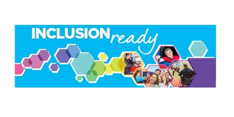 Inclusion Ready Workshop: Gladstone tickets