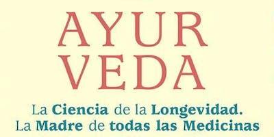 CURSO AYURVEDA: LA MEDICINA PRIMORDIAL - CLASE GRATUITA. 14 ABRIL - 10AM