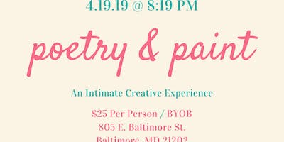 Poetry & Paint (An Intimate Creative Experience)