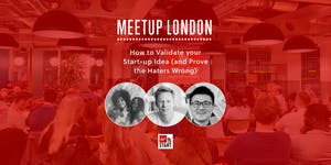 Virgin StartUp Meetup: How to Validate your Start-Up...
