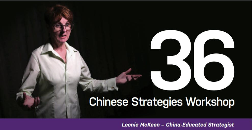 The Art of Chinese Negotiation – 36 Chinese Strategies Workshop - Leonie McKeon - China Educated Strategist