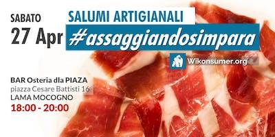 Salumi Artigianali #assaggiandosimpara