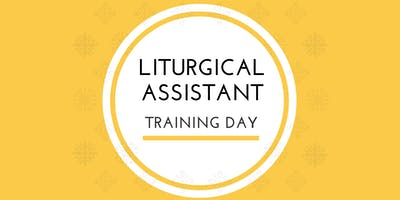 Liturgical Assistant Training Day