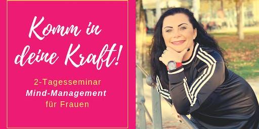 Mind-Management für Frauen - Komm in deine Kraft!