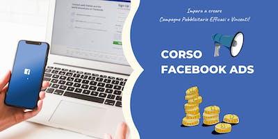 Corso Facebook ADS 15/16 Maggio. Come creare campagne pubblicitarie vincenti.