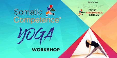 Somatic Competence® Yoga Workshop | Bergamo biglietti