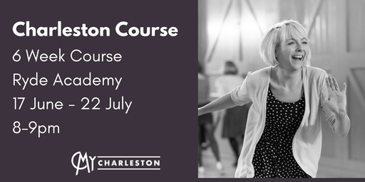 6 Week Charleston Course at Ryde Academy, Ryde