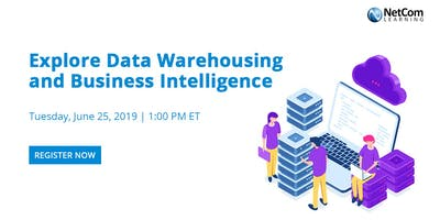 Webinar - Explore Data Warehousing and Business Intelligence