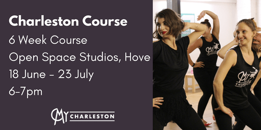 6 Week Charleston Course at Open Space Studios, Hove