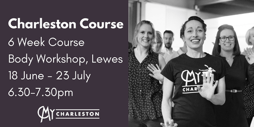 6 Week Charleston Course at The Body Workshop, Lewes