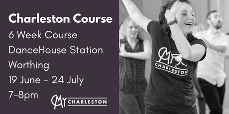 6 Week Charleston Course at DanceHouse Studios, Worthing tickets