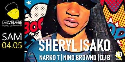 SHERYL ISAKO // NARKO-T //NINO BROWND // DJ B