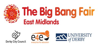 The Big Bang Fair East Midlands - STEMing the Skills Gap