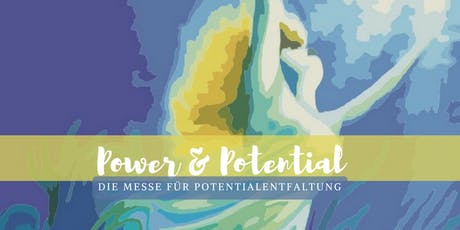 Power & Potential - Messe für Potentialentfaltung Tickets